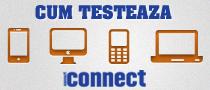 Cum se testeaza telefoanele in connect