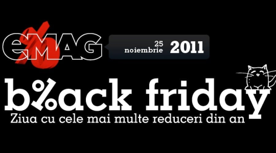 [Update]Reduceri la eMag, evoMAG, Koyos si PC Garage de Black Friday