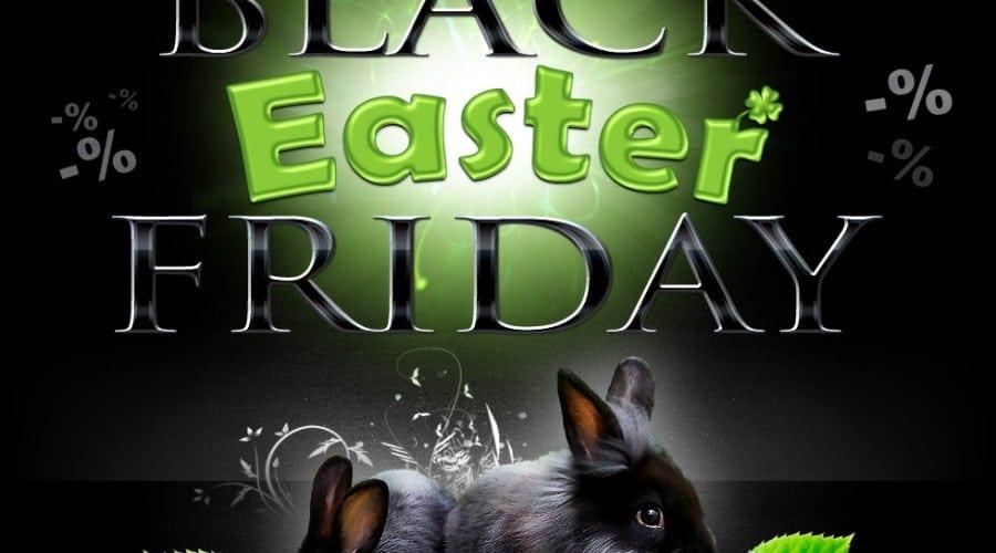 Black Easter Friday la evoMAG: Reduceri la smartphone-uri, camere foto şi multe altele