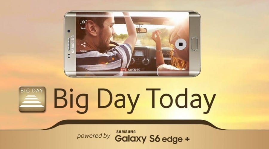Samsung a lansat aplicația mobilă Big Day Today powered by Galaxy S6 edge+