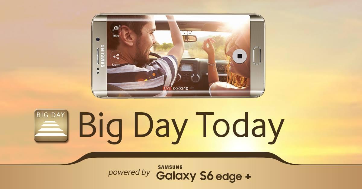 Samsung a lansat aplicația mobilă Big Day Today powered by Galaxy S6 edge+