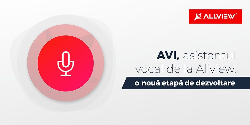 Știri interne: AVI, asistentul vocal de la Allview, devine capabil să interpreteze corect mesaje complexe