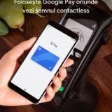 Aplicația Google Pay este disponibilă oficial în România. Vezi cum o descarci